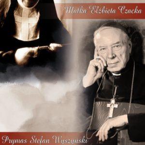 Beatyfikacja kard. Stefana Wyszyńskiego i matki Elżbiety Czackiej